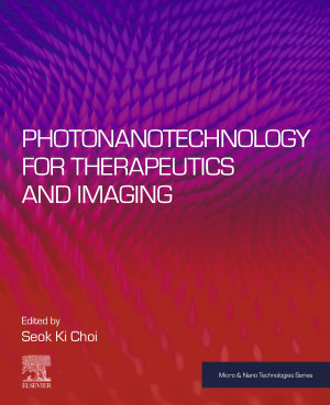 Photonanotechnology for Therapeutics and Imaging