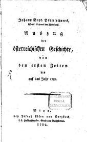 Johann Bapt. Premlechners, öffentl. Lehrers der Redekunst, Auszug der österreichischen Geschichte: von den ersten Zeiten bis auf das Jahr 1780