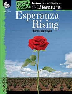 Esperanza Rising  An Instructional Guide for Literature Book