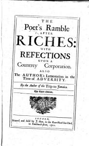 The Poet s Ramble after Riches  or  a night s transactions upon the road  burlesqu d  By E  Ward Book