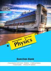 INTERMEDIATE I YEAR PHYSICS(English Medium) Question Bank
