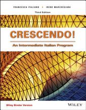 Crescendo!: An Intermediate Italian Program, 3rd Edition: Edizione 3