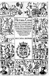 Historia General De Los Hechos De Los Castellanos En Las Islas Itierra Firme Del Mar Oceano: Decada Segvnda, Volumen 2