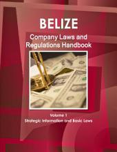 Belize Company Laws and Regulations Handbook
