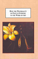 How the Materiality of Paint Is Intrinsic to the Work of Art PDF