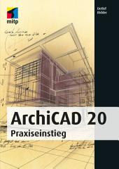 ArchiCAD 20: Praxiseinstieg