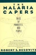 The Malaria Capers