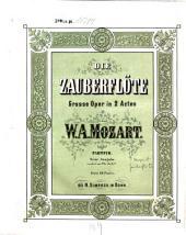 Die Zauberflöte: grosse Oper in 2 Acten