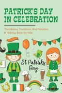 Patrick's Day In Celebration