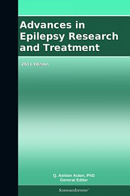 Advances in Epilepsy Research and Treatment  2011 Edition PDF
