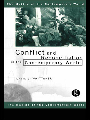 Conflict and Reconciliation in the Contemporary World