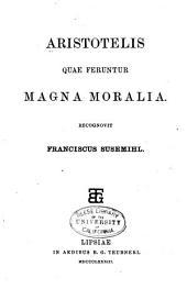 Aristotelis quae feruntur Magna moralia
