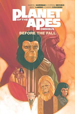 Planet of the Apes  Before the Fall Omnibus
