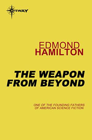 The Weapon from Beyond PDF