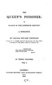 The queen's poisoner; or, France in the sixteenth century