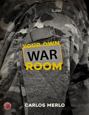 YOUR OWN WAR ROOM