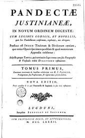 Pandectae Justinianae in novum ordinem digestae