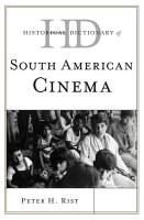 Historical Dictionary of South American Cinema PDF