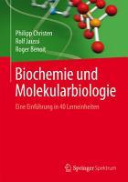Biochemie und Molekularbiologie PDF