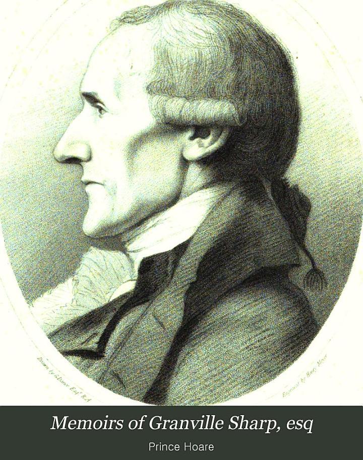 Memoirs of Granville Sharp, Esq