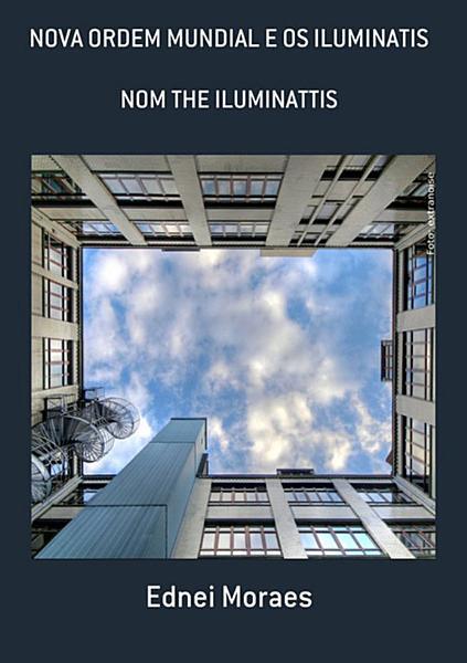 Nova Ordem Mundial E Os Iluminatis PDF
