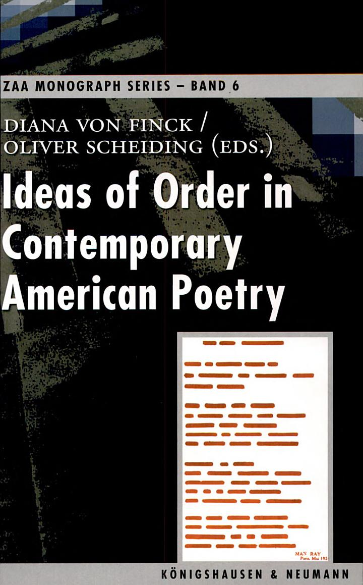 Ideas of Order in Contemporary American Poetry