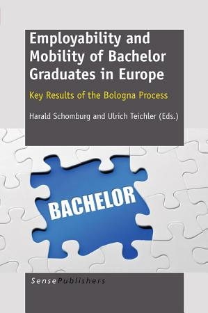 Employability and Mobility of Bachelor Graduates in Europe PDF