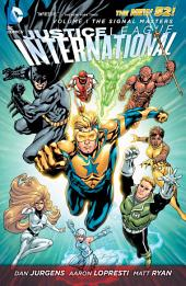 Justice League International Vol.1: The Signal Masters (The New 52)