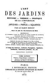 L'art des jardins: histoire, théorie, pratique de la composition des jardins, parcs, squares, Volume2