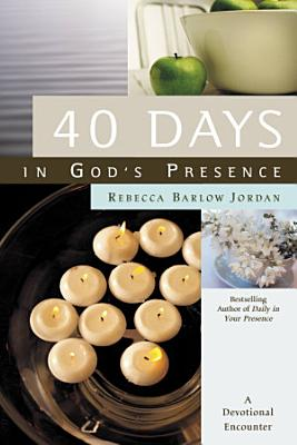 40 Days In God s Presence