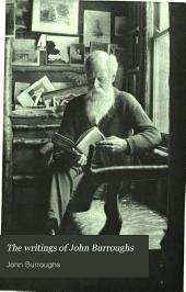 The Writings of John Burroughs: Volume 13