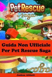 Guida non ufficiale per pet rescue saga