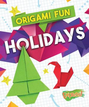 Origami Fun  Holidays PDF