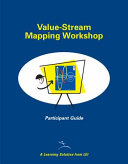 Value Stream Mapping Workshop Participant Guide