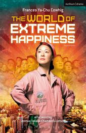 The World of Extreme Happiness: Edition 2