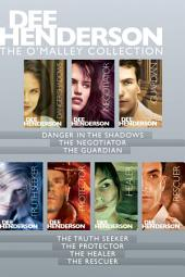 The O'Malley Collection: Danger in the Shadows / The Negotiator / The Guardian / The Truth Seeker / The Protector / The Healer / The Rescuer