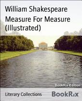 Measure For Measure (Illustrated)