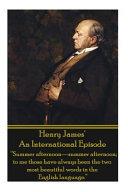 Henry James' an International Episode