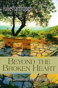 Beyond the Broken Heart  Daily Devotions for Your Grief Journey PDF