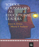 School Counselors as Educational Leaders Book