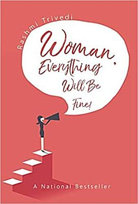 Woman Everything Will Be Fine