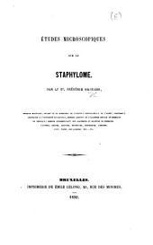 Études microscopiques sur le staphylome