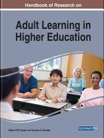 Handbook of Research on Adult Learning in Higher Education PDF