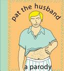 Pat the Husband