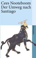 Der Umweg nach Santiago PDF