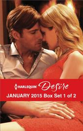 Harlequin Desire January 2015 - Box Set 1 of 2: Because of the Baby...\Snowed In with Her Ex\Cowgirls Don't Cry
