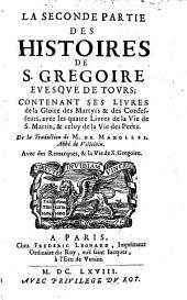 L'histoire des Francois, avec le supplement de Fredegaire et les livres de la gloire des martyrs, et des confesseurs (etc.)
