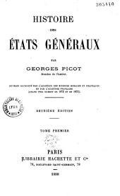 Histoire des États généraux: Volume1