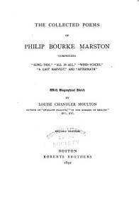 The Collected Poems of Philip Bourke Marston PDF