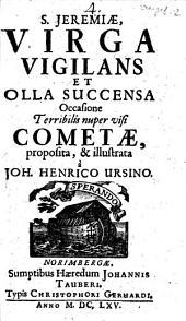 Sancti Jeremiae Virga Vigilans Et Olla Succensa Occasione Terribilis nuper visi Cometae